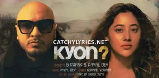 Tu Aaya Kyon Nahi Lyrics – B Praak, Payal Dev-Latest Sad Song- SHAYARI WEB