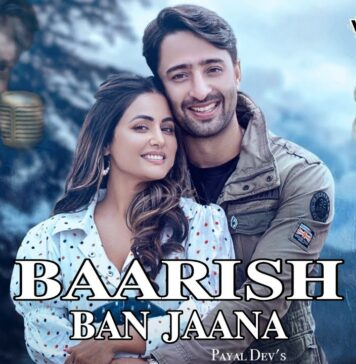 Baarish Ban Jaana Lyrics | Payal Dev *Stebin Ben