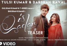 Is Qadar – Darshan Raval | Tulsi Kumar