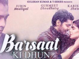 Sun Sun Sun Barsaat Ki Dhun - Jubin Nautiyal Lyrics in Hindi