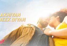 Akhiyan Udeek Diyan Lyrics – Shiddat Read Full Lyrics