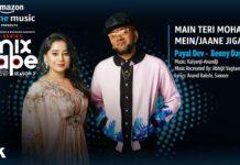 Main Teri Mohabbat Mein/Jaane Jigar Lyrics – Payal x